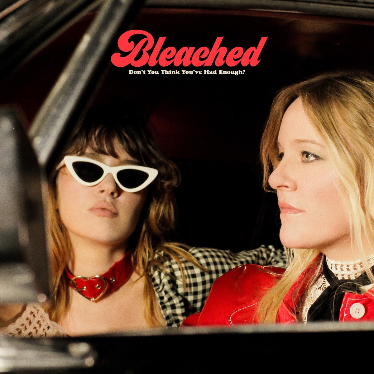 Bleached's 'Don't You Think You've Had Enough?' is a huge leap forward in both style and substance
