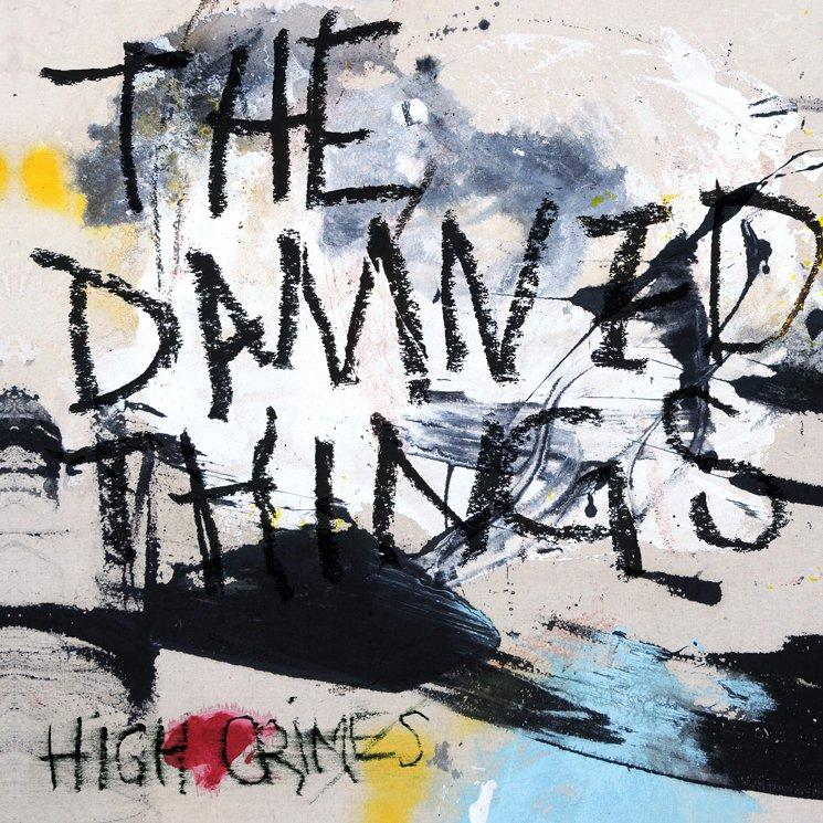 The Damned Things' second album 'High Crimes' is as ballsy and brilliant as ever