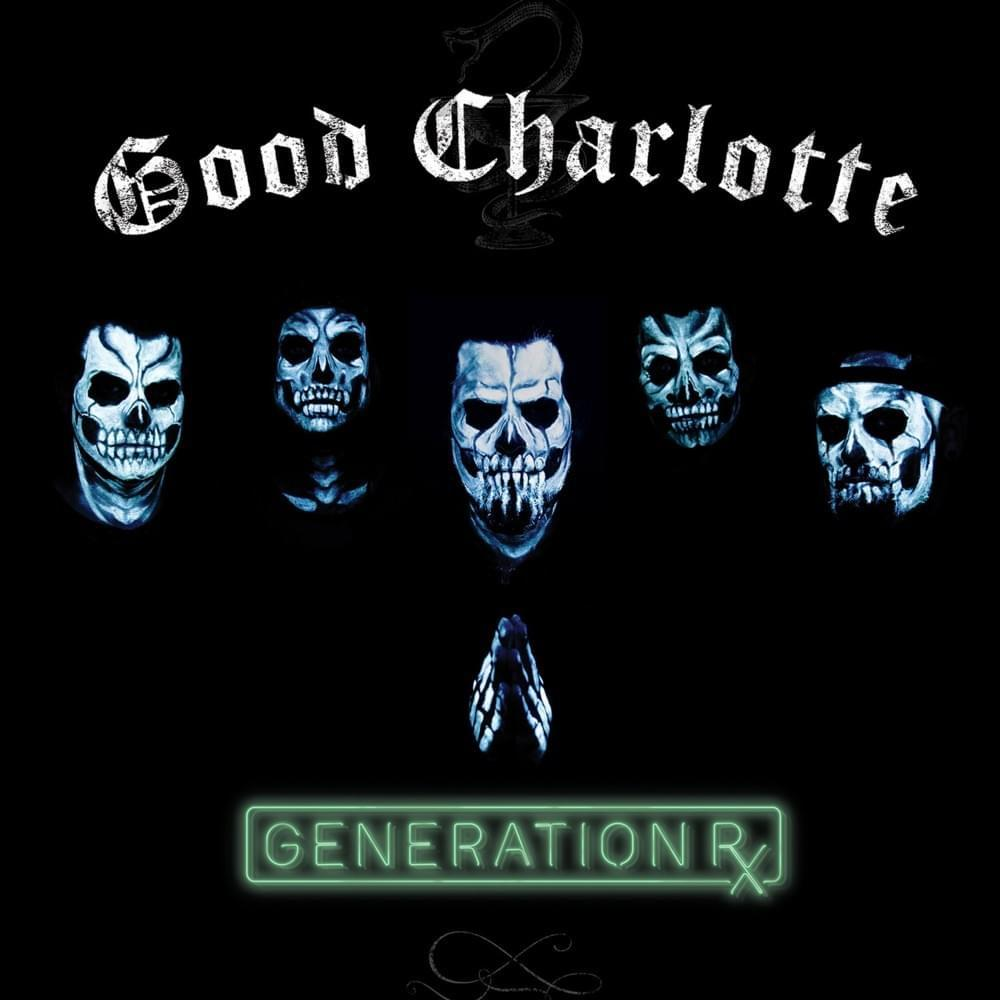 'Generation RX' may be the best album that Good Charlotte have made yet