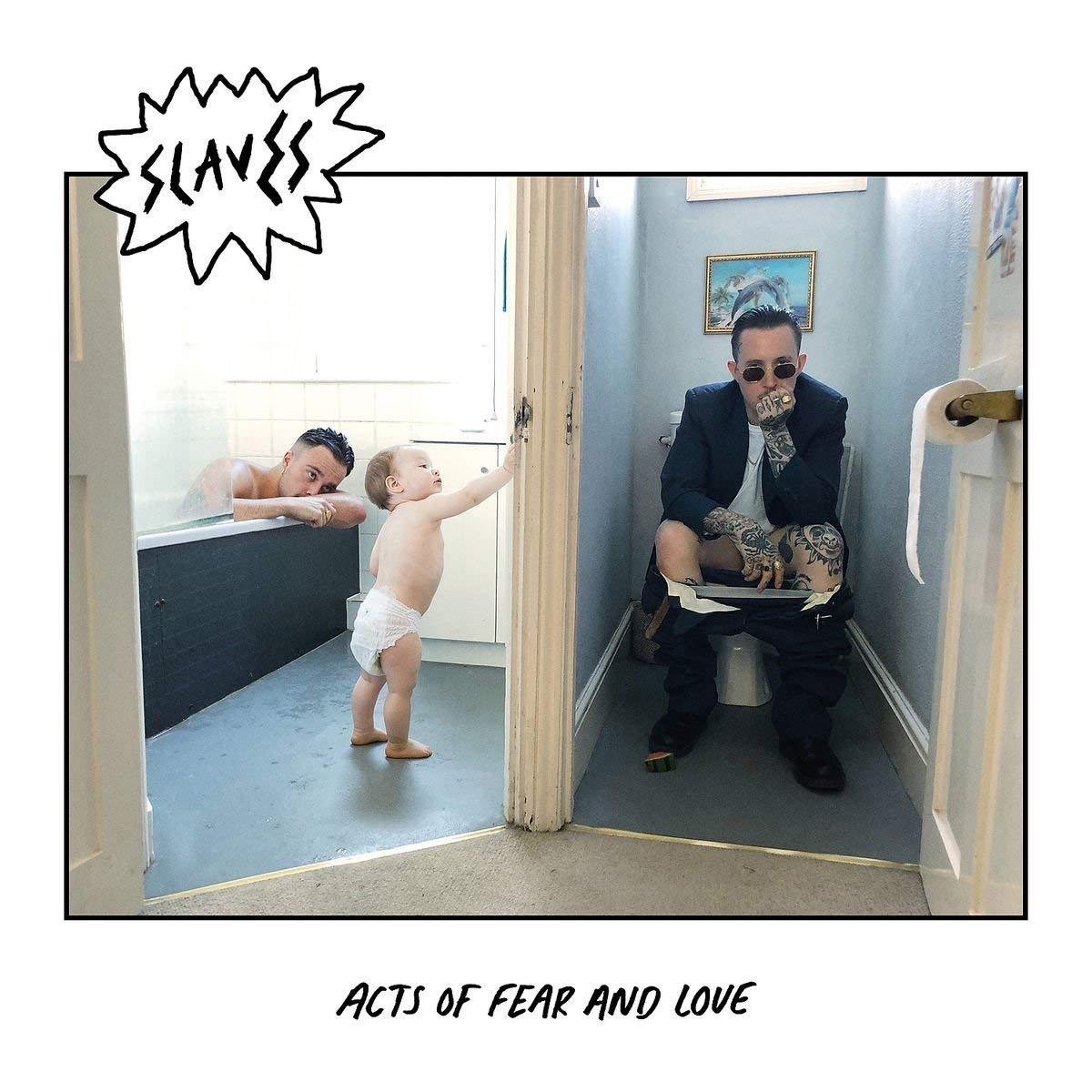 'Acts of Fear and Love' is the sound of Slaves with the punk shackles removed