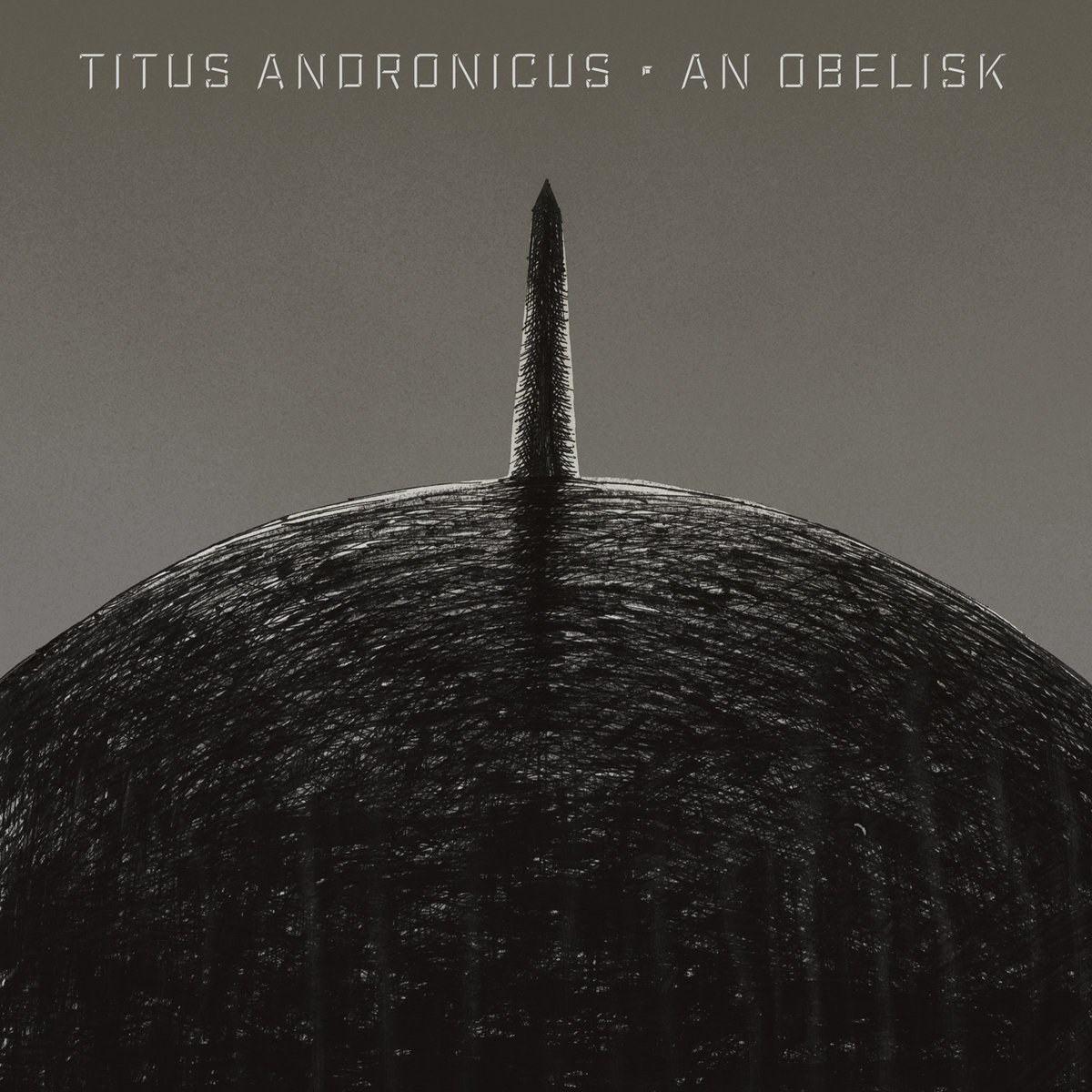 'An Obelisk' finds Titus Andronicus at their most direct, a whip-smart punk assault