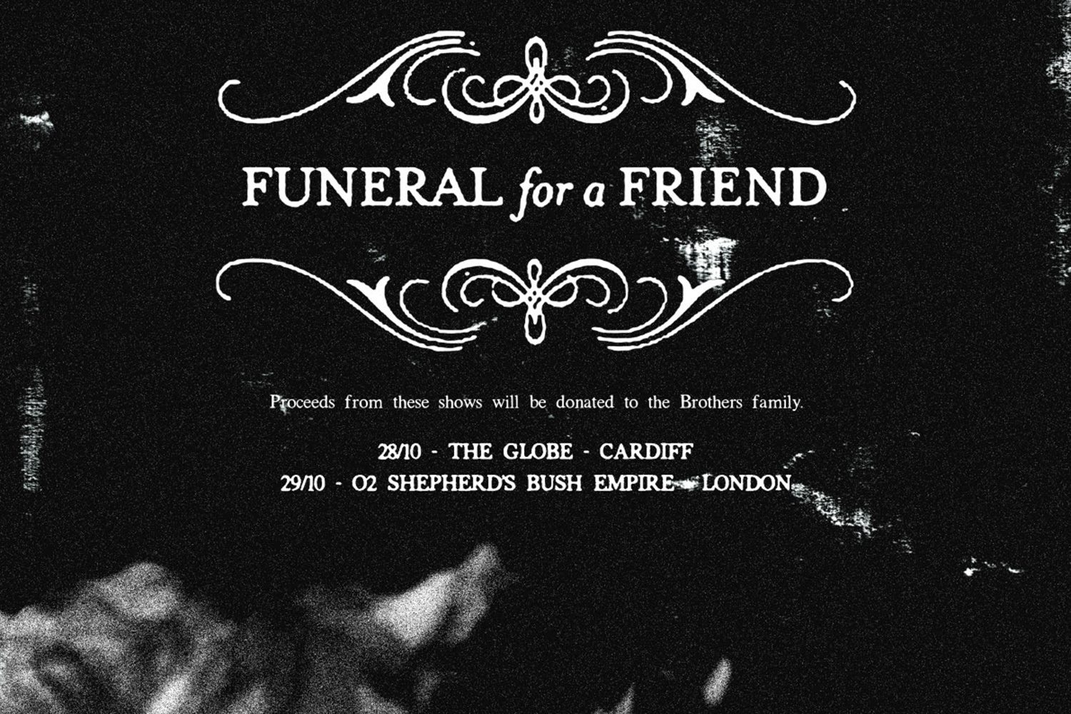 Funeral For A Friend have announced two benefit shows for a unwell pal and his family