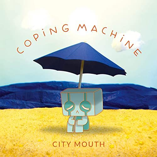 City Mouth - Coping Machine