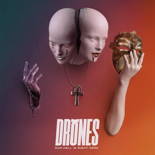 Drones - Our Hell Is Right Here