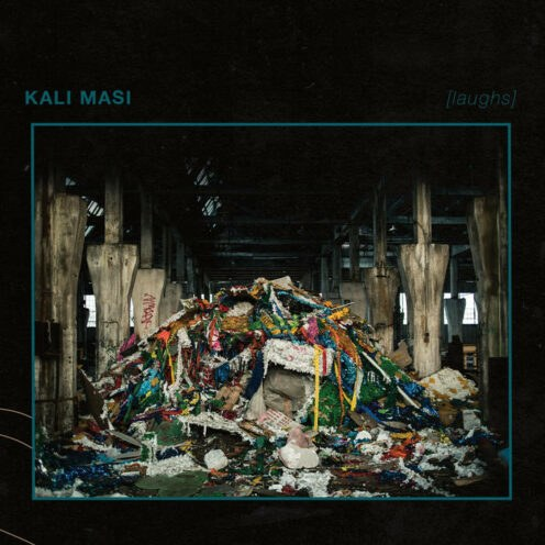 Kali Masi - [laughs]