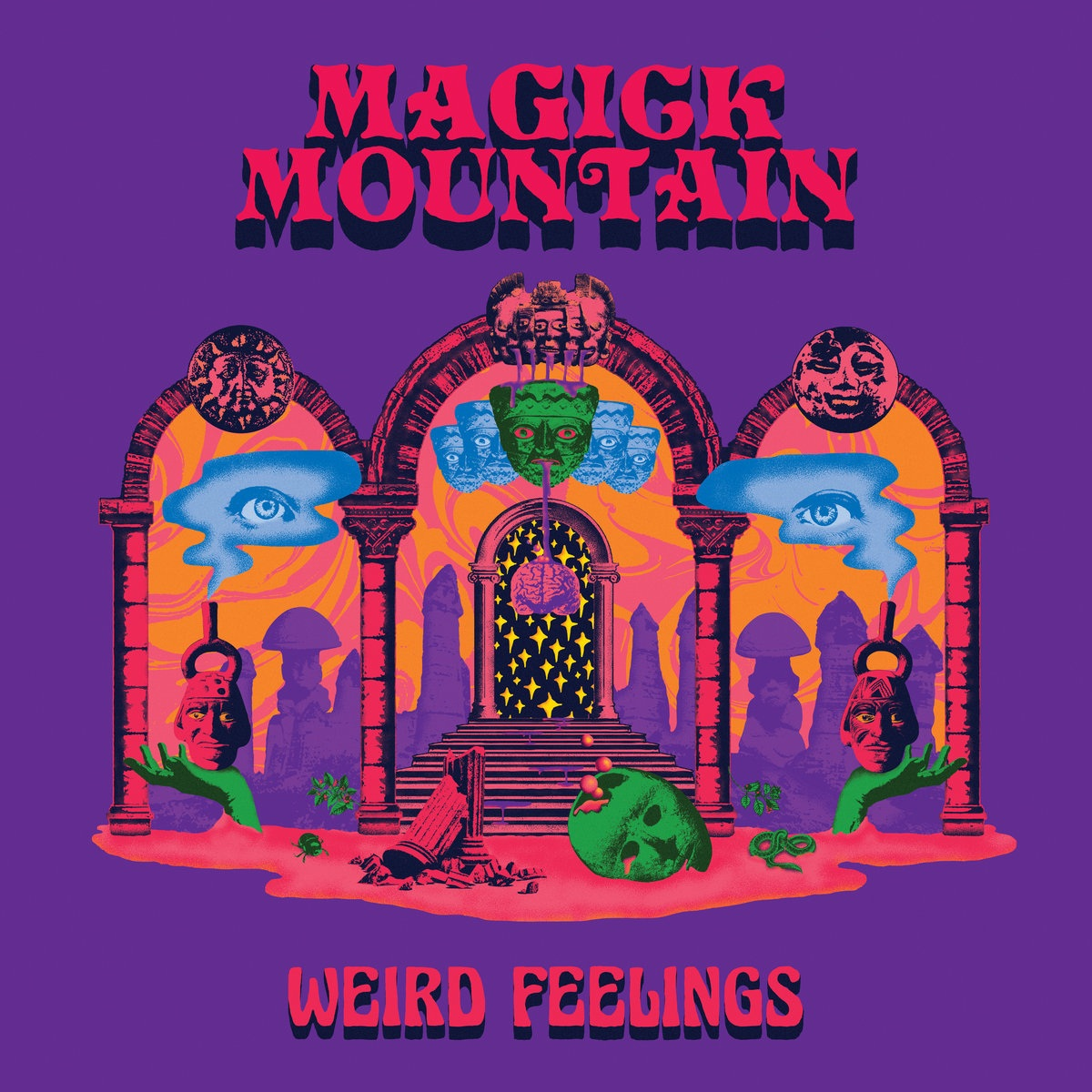 Magick Mountain – Weird Feelings